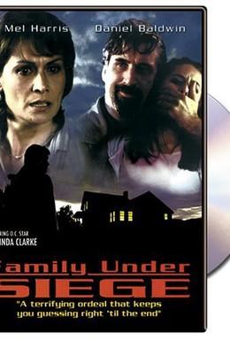 Постер фильма Семья в осаде (2004)
