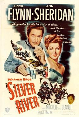 Постер фильма Серебряная река (1948)