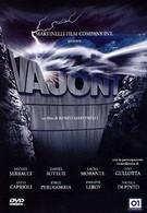 Вайонт – безумие людей (2001)