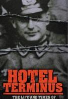 Отель Терминус: Время и жизнь Клауса Барби (1988)