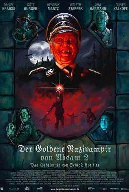 Постер фильма Золотой нацист-вампир абзамский 2: Тайна замка Коттлиц (2008)