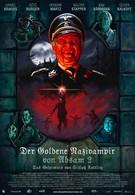 Золотой нацист-вампир абзамский 2: Тайна замка Коттлиц (2008)