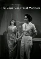Монстры с мыса Канаверал (1960)
