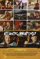 Атлантическая рапсодия (1990)