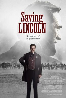 Постер фильма Спасение Линкольна (2013)