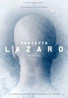 Проект Лазарь (2016)