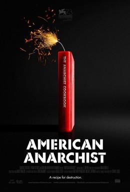 Постер фильма Американский анархист (2016)