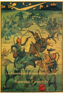 Постер фильма Необычайные приключения Сатурнино Фарандолы (1913)