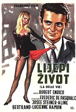 Постер фильма Прекрасная жизнь (1963)