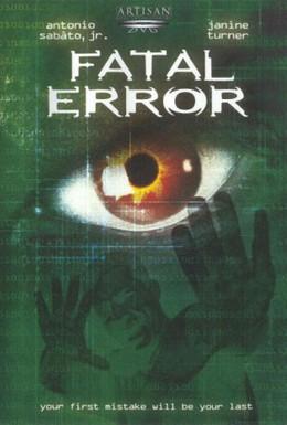 Постер фильма Роковая ошибка (1999)