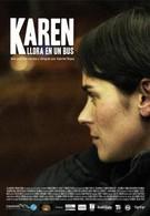 Карен плачет в автобусе (2011)