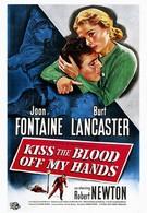 Поцелуями сотри кровь с моих рук (1948)