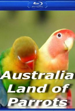 Постер фильма Австралия: страна попугаев (2008)