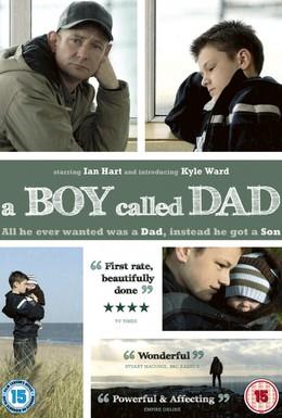 Постер фильма Мальчик, которого звали папой (2009)