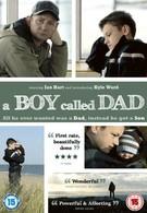 Мальчик, которого звали папой (2009)