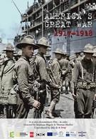 Америка в Великой войне 1917-1918 (2017)
