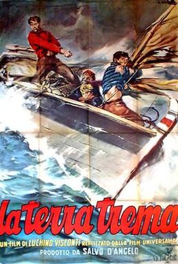Постер фильма Земля дрожит (1948)