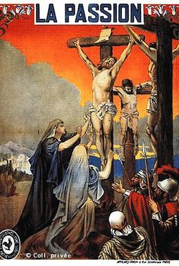 Постер фильма Жизнь и страсти Иисуса Христа (1903)