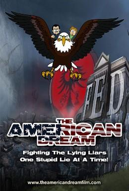 Постер фильма Американская мечта (2010)