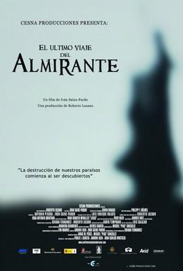 Постер фильма Последнее путешествие Адмирала (2006)
