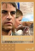 Кто посеет ветер (2011)