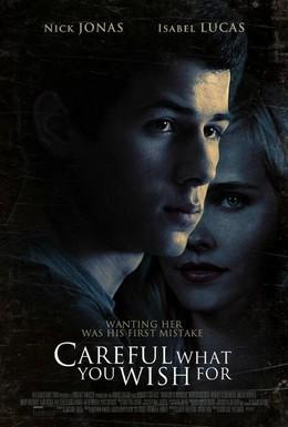 Постер фильма Осторожнее с желаниями (2015)