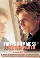 Притворитесь, что меня здесь нет (2000)