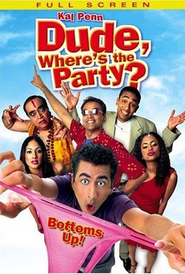 Постер фильма Где вечеринка, чувак? (2003)