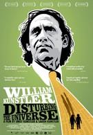 Уильям Канстлер: Беспокоя вселенную (2009)