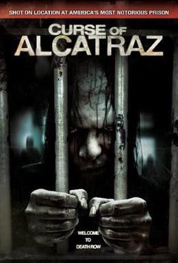 Постер фильма Проклятие тюрьмы Алькатрас (2007)