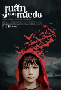 Постер фильма Испуганный Хуан (2010)