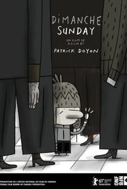 Постер фильма Воскресенье (2011)