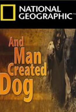 Постер фильма И человек приручил собаку (2010)