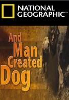 И человек приручил собаку (2010)