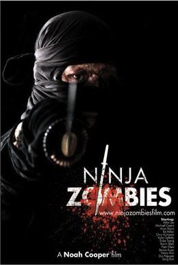 Постер фильма Ниндзя зомби (2011)