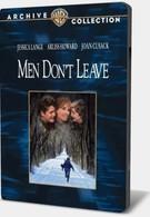 Мужчины не уходят (1990)