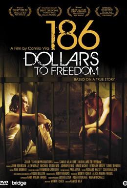 Постер фильма 186 долларов за свободу (2012)
