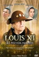 Людовик XI: Разбитая власть (2011)