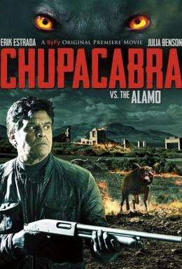 Постер фильма Чупакабра против Аламо (2013)
