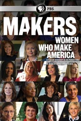 Постер фильма Женщины, создающие Америку (2013)