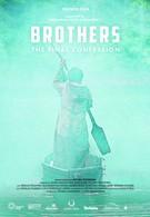 Братья. Последняя исповедь (2013)