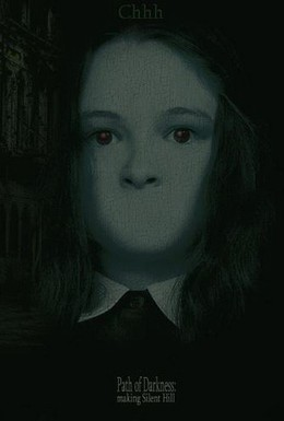 Постер фильма Сайлент Хилл: Путь Тьмы (2006)