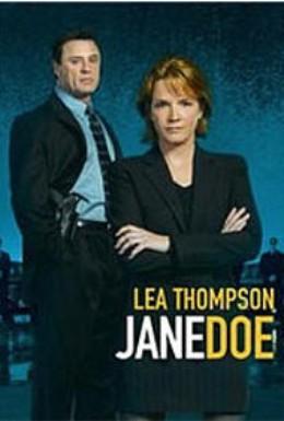 Постер фильма Джейн Доу: Неизвестное лицо (2005)