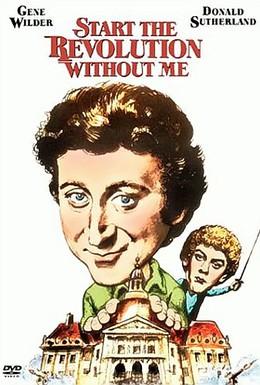 Постер фильма Начинайте революцию без меня (1970)