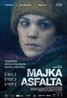 Мать асфальта (2010)