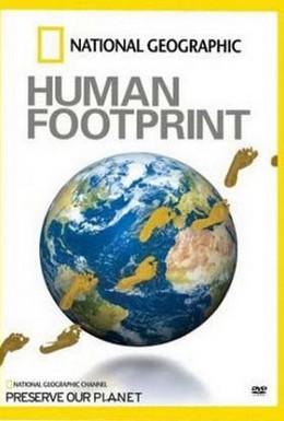 Постер фильма Экологический след человека (2007)