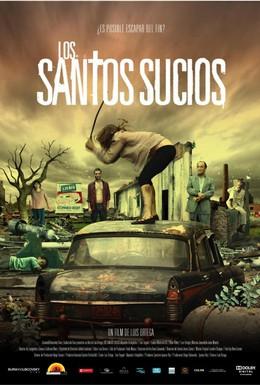 Постер фильма Грязные святые (2009)