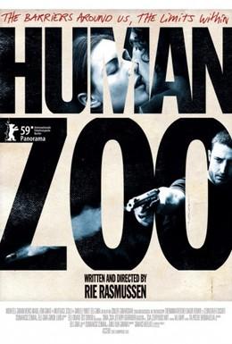 Постер фильма Человеческий зверинец (2009)