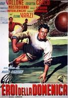 Герои воскресного дня (1952)