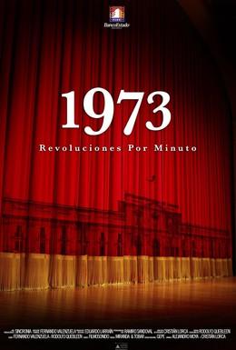 Постер фильма 1973. Революции за минуту (2008)